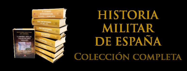 Oferta colección HISTORIA MILITAR DE ESPAÑA