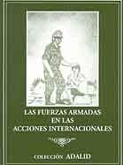 LAS FUERZAS ARMADAS EN LAS ACCIONES INTERNACIONALES