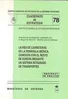 RED DE CARRETERAS EN LA PENÍNSULA IBÉRICA, CONEXIÓN CON EL RESTO DE EUROPA MEDIANTE UN SISTEMA INTEGRADO DE TRANSPORTES, LA