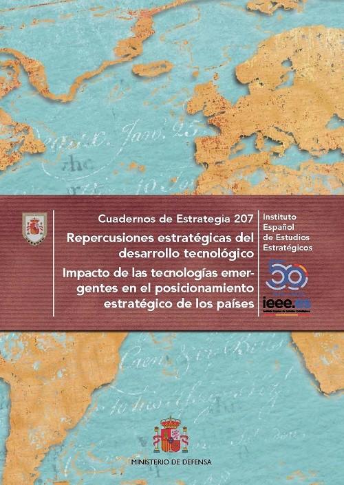Repercusiones estratégicas del desarrollo tecnológico. Impacto de las tecnologías emergentes en el posicionamiento estratégico de los países