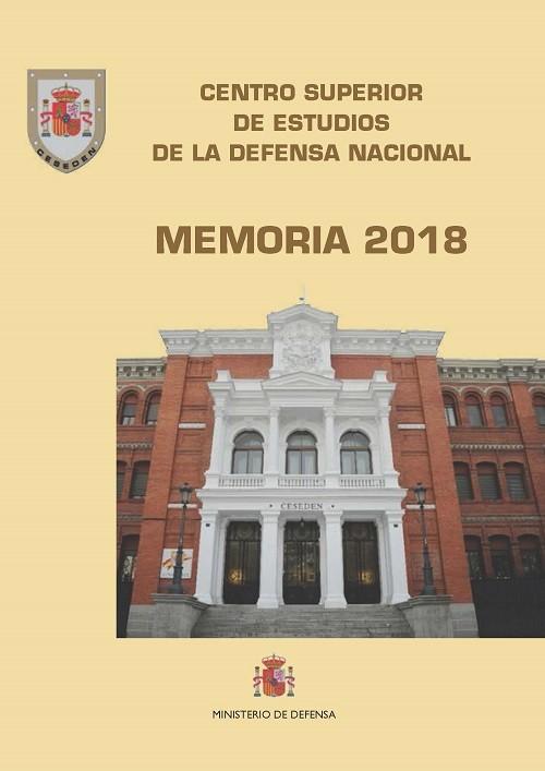 MEMORIA 2018. CENTRO SUPERIOR DE ESTUDIOS DE LA DEFENSA NACIONAL