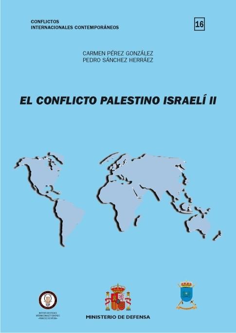 EL CONFLICTO PALESTINO ISRAELÍ II