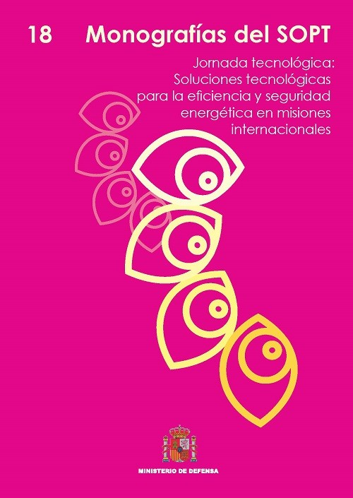 MONOGRAFÍAS DEL SOPT Nº18. JORNADA TECNOLÓGICA: SOLUCIONES TECNOLÓGICAS PARA LA EFICIENCIA Y SEGURIDAD ENERGÉTICA EN MISIONES INTERNACIONALES