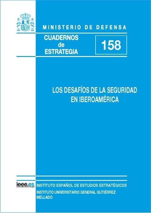 LOS DESAFÍOS DE LA SEGURIDAD EN IBEROAMÉRICA