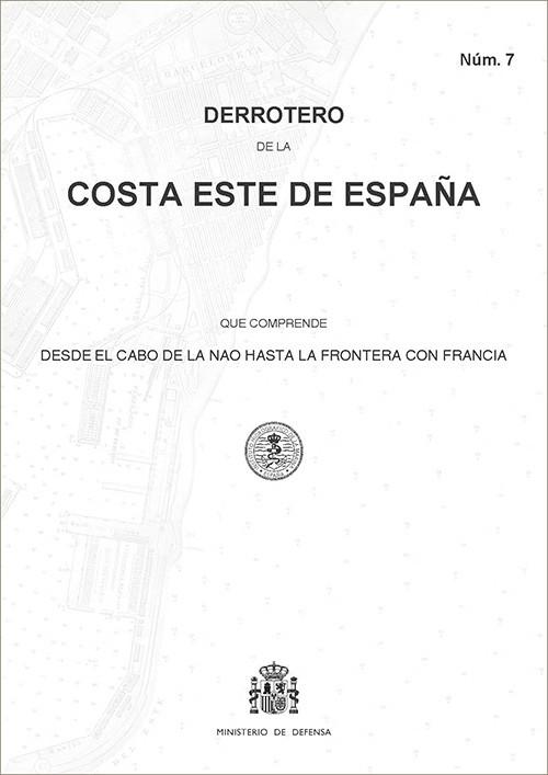 Derrotero de la costa este de España. Núm. 7. 5ª edición 2020