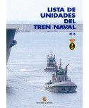 LISTA DE UNIDADES DEL TREN NAVAL 2016