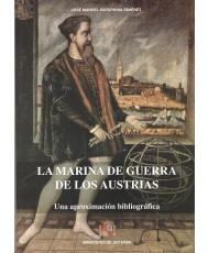 MARINA DE GUERRA DE LOS AUSTRIAS: UNA APROXIMACIÓN BIBLIOGRÁFICA, LA