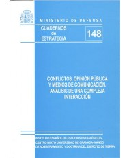 CONFLICTOS, OPINIÓN PÚBLICA Y MEDIOS DE COMUNICACIÓN: ANÁLISIS DE UNA COMPLEJA INTERACCIÓN