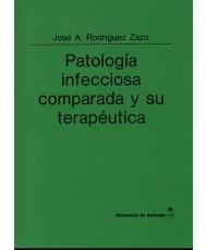 PATOLOGÍA INFECCIOSA COMPARADA Y SU TERAPÉUTICA