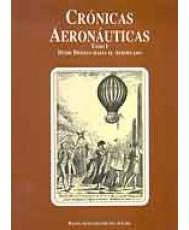 CRÓNICAS AERONÁUTICAS. Tomo I