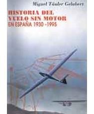HISTORIA DEL VUELO SIN MOTOR EN ESPAÑA (1930-1995)