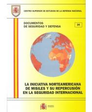 INICIATIVA NORTEAMERICANA DE MISILES Y SU REPERCUSIÓN EN LA SEGURIDAD INTERNACIONAL