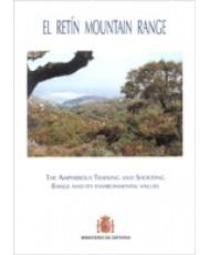 RETIN MOUNTAIN RANGE. THE AMPHIBIOUS TRAINING AND SHOOTING RANGE AND ITS ENVIRONMENTAL VALUES, EL