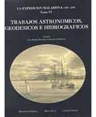 EXPEDICIÓN MALASPINA (1789-1794). TRABAJOS ASTRONÓMICOS, GEODÉSICOS E HISTÓRICOS, LA