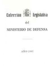 COLECCIÓN LEGISLATIVA DEL MINISTERIO DE DEFENSA. AÑO 1989