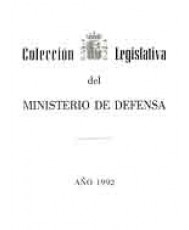 COLECCIÓN LEGISLATIVA DEL MINISTERIO DE DEFENSA. AÑO 1992