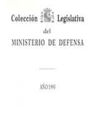 COLECCIÓN LEGISLATIVA DEL MINISTERIO DE DEFENSA. AÑO 1995