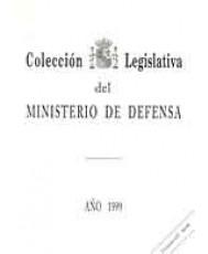 COLECCIÓN LEGISLATIVA DEL MINISTERIO DE DEFENSA. AÑO 1999 (Papel y CD-ROM)