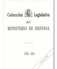 COLECCIÓN LEGISLATIVA DEL MINISTERIO DE DEFENSA. AÑO 2003 (Papel y CD-ROM)