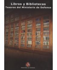LIBROS Y BIBLIOTECAS: TESOROS DEL MINISTERIO DE DEFENSA