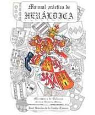 MANUAL PRÁCTICO DE HERÁLDICA (2 vols.) (2ª Ed.)