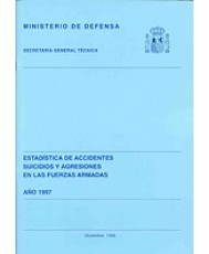ESTADÍSTICA DE ACCIDENTES, SUICIDIOS Y AGRESIONES EN LAS FUERZAS ARMADAS 1997