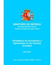 ESTADÍSTICA DE ACCIDENTES Y AGRESIONES EN LAS FUERZAS ARMADAS 2011