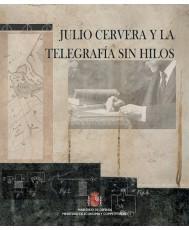 JULIO CERVERA Y LA TELEGRAFÍA SIN HILOS