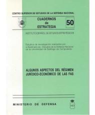 ALGUNOS ASPECTOS DEL RÉGIMEN JURÍDICO-ECONÓMICO DE LAS FAS