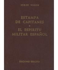 ESTAMPA DE CAPITANES: EL ESPÍRITU MILITAR ESPAÑOL
