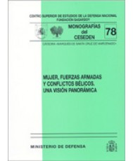MUJER, FUERZAS ARMADAS Y CONFLICTOS BÉLICOS: UNA VISIÓN PANORÁMICA