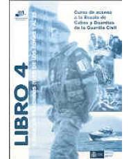 CURSO DE ACCESO A LA ESCALA DE CABOS Y GUARDIAS DE LA GUARDIA CIVIL. LIBRO 4: Ejercicios prácticos (Test) de los temas 1 al 25