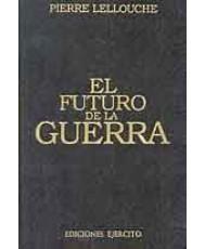 FUTURO DE LA GUERRA