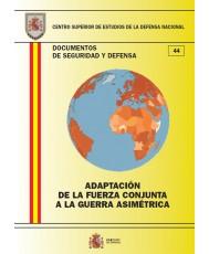 ADAPTACIÓN DE LA FUERZA CONJUNTA A LA GUERRA ASIMÉTRICA