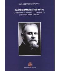 GASTON RAMON (1886-1963): EL VETERINARIO QUE REVOLUCIONÓ LA MEDICINA PREVENTIVA EN LOS EJÉRCITOS