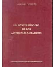 FALLOS EN SERVICIO DE LOS MATERIALES METÁLICOS