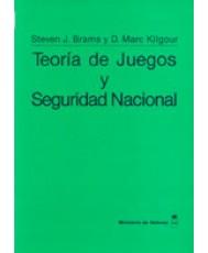 TEORÍA DE JUEGOS Y SEGURIDAD NACIONAL