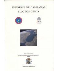 INFORME DE CAMPAÑAS PILOTOS GIMIX