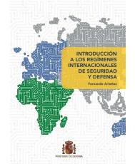 Introducción a los regímenes internacionales de seguridad y defensa