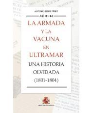 La Armada y la vacuna en ultramar. Una historia olvidada (1801-1804)