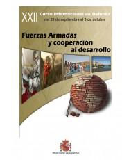 XXII CURSO INTERNACIONAL DE DEFENSA: FUERZAS ARMADAS Y COOPERACIÓN AL DESARROLLO