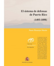 El sistema de defensas de Puerto Rico (1493-1898)
