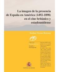 LA IMAGEN DE LA PRESENCIA DE ESPAÑA EN AMÉRICA (1492-1898) EN EL CINE BRITÁNICO Y ESTADOUNIDENSE