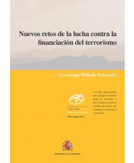 NUEVOS RETOS DE LA LUCHA CONTRA LA FINANCIACIÓN DEL TERRORISMO