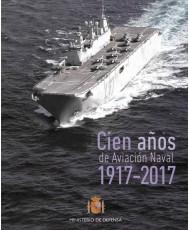 CIEN AÑOS DE AVIACIÓN NAVAL 1917-2017