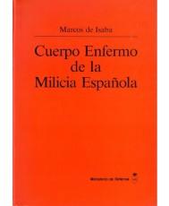CUERPO ENFERMO DE LA MILICIA ESPAÑOLA