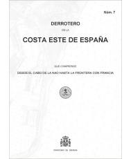DERROTERO DE LA COSTA ESTE DE ESPAÑA. Núm. 7 - 4º EDICIÓN 2019