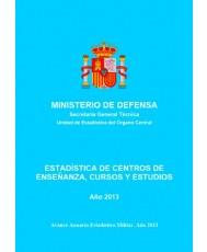 ESTADÍSTICA DE CENTROS DE ENSEÑANZA, CURSOS Y ESTUDIOS 2013