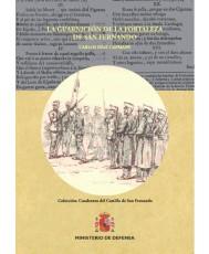 LA GUARNICIÓN DE LA FORTALEZA DE SAN FERNANDO