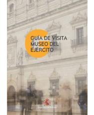 GUÍA DE VISITA DEL MUSEO DEL EJÉRCITO